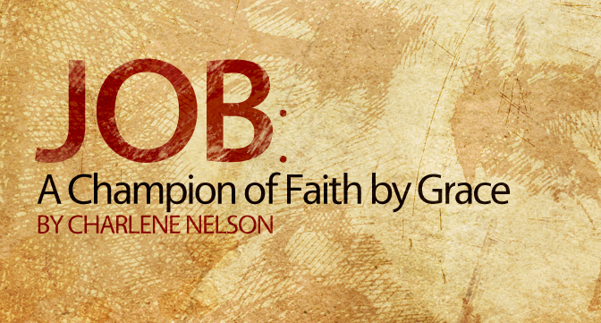 Job: A Champion of Faith by Grace